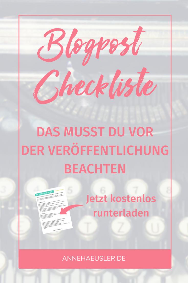 Blogpost Checkliste: Überprüfe diese Punkte für den perfekten Blogpost