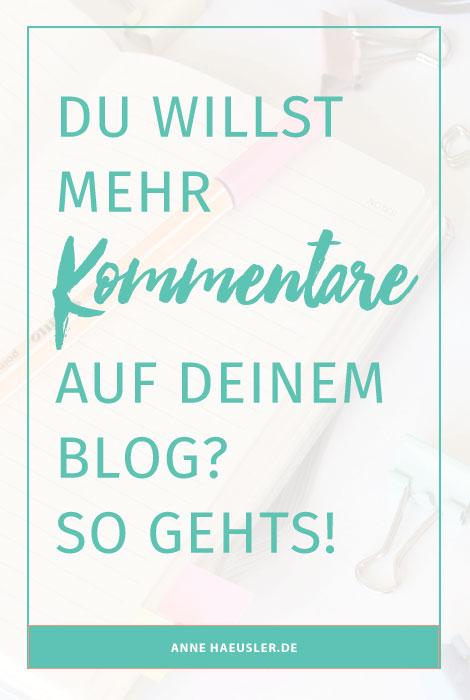 Du möchtest mehr Kommentare auf deinem Blog? Dann sieh dir unbedingt mal die folgenden Tipps an