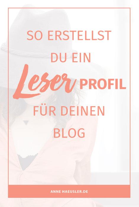 So erstellst du ein Leserprofil für deinen Blog. Inkl. Fragebogen. I www.annehaeusler.de