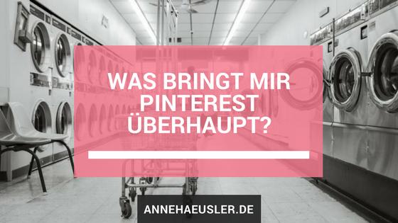 Was bringt mit Pinterest überhaupt?