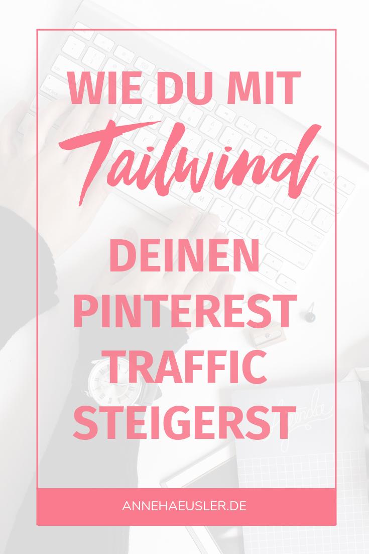 Wie du mit Tailwind deinen Pinterest Traffic steigerst