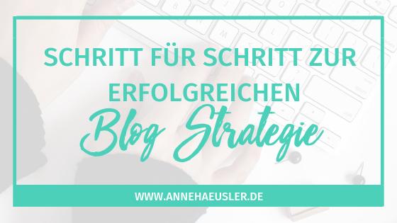 Schritt für Schritt zur erfolgreichen Blog Strategie: der umfangreiche Guide