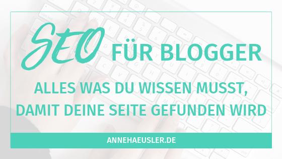 SEO Grundlagen für Blogger: der komplette Guide
