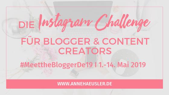 Mache mit beim größten Netzwerkevent für Blogger & Content Creators auf Instagram #MeettheBloggerde19