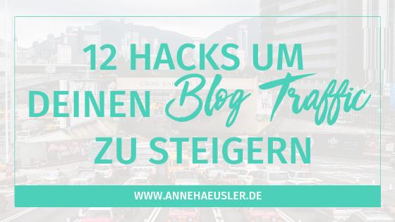 Mit diesen 12 Hacks steigerst du deinen Blog Traffic