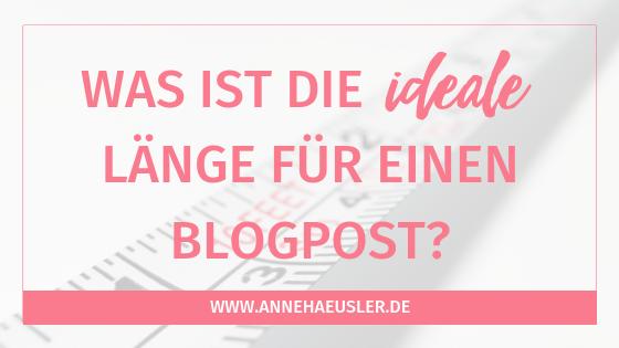 Was ist die ideale Länge für einen Blogpost?