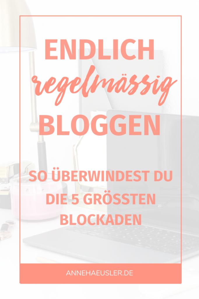 Endlich regelmäßig bloggen - halten dich diese 5 Gründe davon ab?