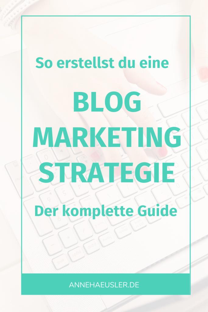So erstellst du eine  Blog Marketing Strategie für 2020: die komplette Anleitung