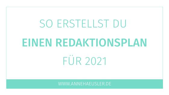 So erstellst du einen Redaktionsplan für 2021