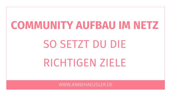 So setzt du Ziele für deinen Community Aufbau im Netz
