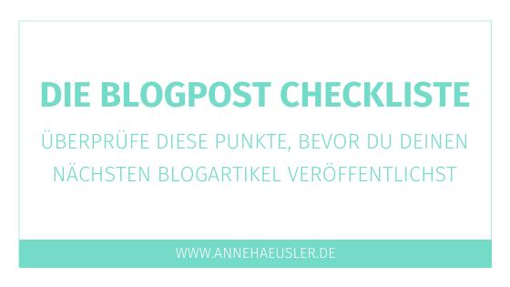 """Blogpost Checkliste: Überprüfe diese Punkte, bevor du auf """"veröffentlichen"""" klickst"""