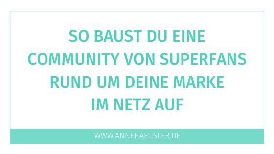 So baust du dir eine Community von Superfans im Netz auf