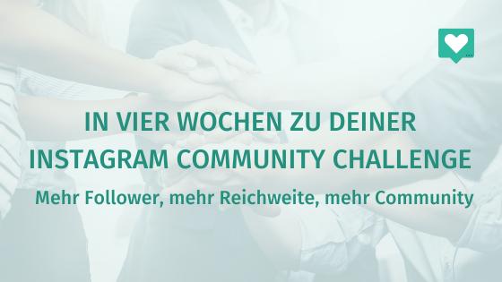 Veranstalte deine eigene Instagram Community Challenge